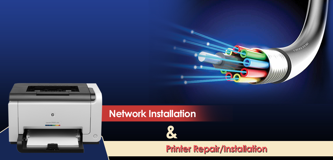Network Installation and Printer Installation